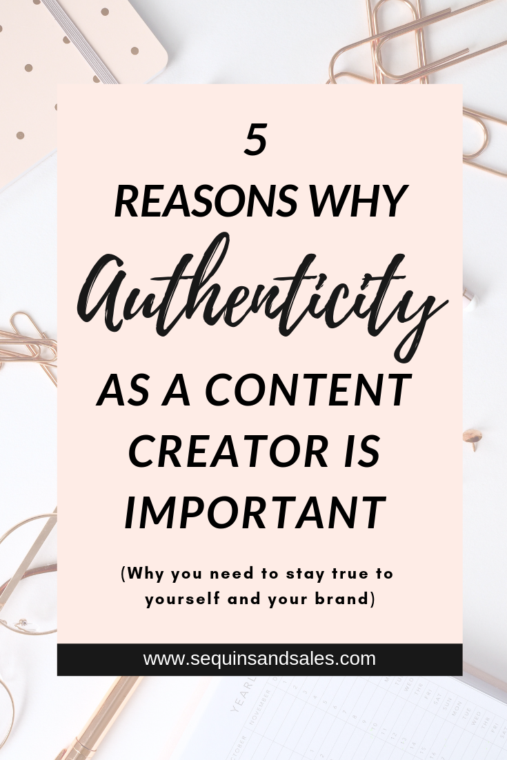 Why Authenticity as a Content Creator is Important