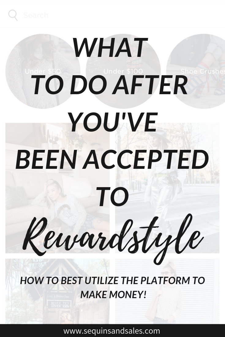 What to Do After You've Been Accepted to Rewardstyle