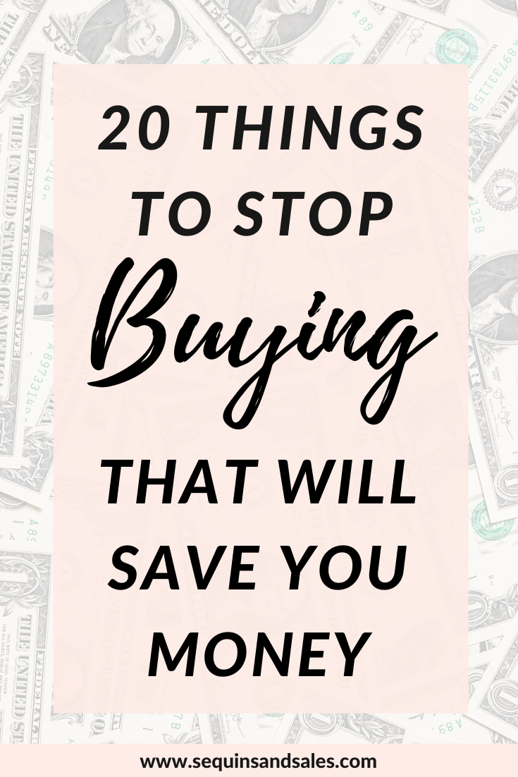 20 Things to Stop Buying That Will Save You Money Cover Photo