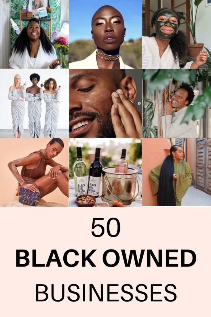 50 Black Owned Brands You Need To Shop From