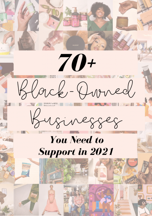 70+ Black Owned Brands You Need To Shop From